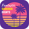 Fantastic Summer Nights